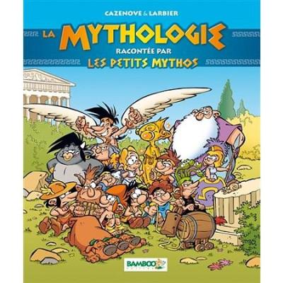 Couverture La mythologie racontée par les petits mythos - édition 2017