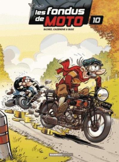 Couverture Les fondus de moto tome 10