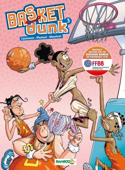 Basket dunk tome 3