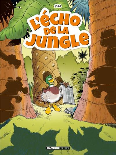 Couverture L'écho de la jungle tome 1