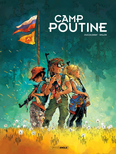 Couverture Camp Poutine tome 1