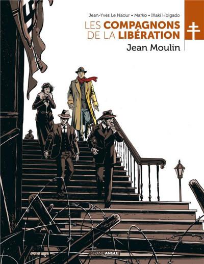 Couverture Les compagnons de la Libération tome 3 - Jean Moulin