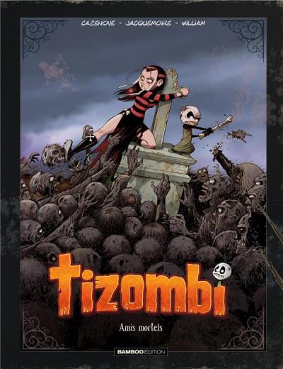 Couverture Tizombi tome 3 - édition luxe