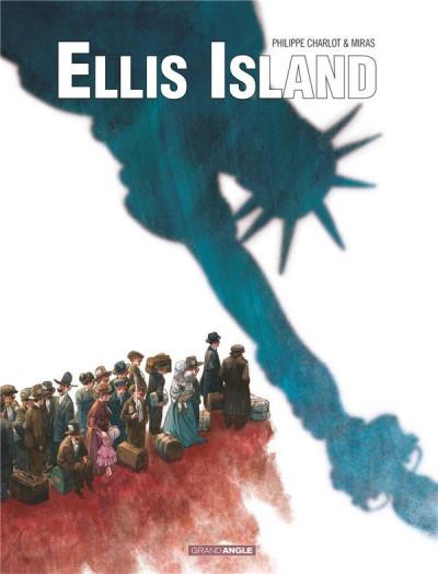 Couverture Ellis Island tome 1