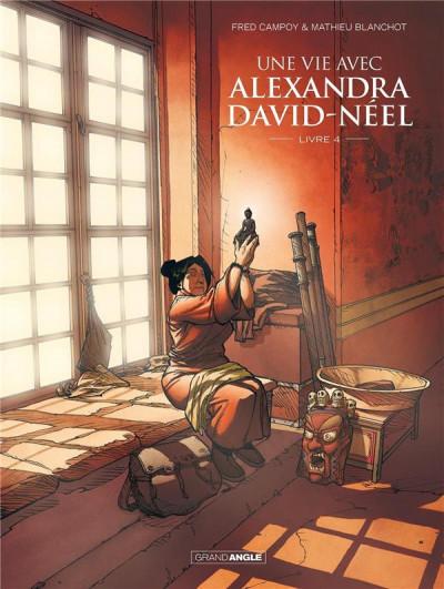 Couverture Une vie avec Alexandra David-Néel tome 4