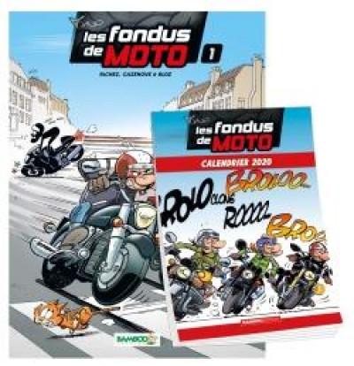 Couverture Les fondus de moto tome 1 + calendrier 2020 offert