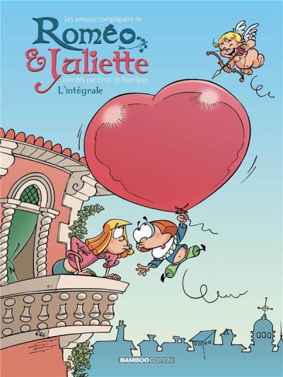 Couverture Les amours compliquées de Roméo et Juliette - intégrale