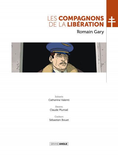 Page 2 Les compagnons de la Libération tome 5 - Romain Gary