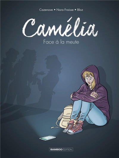 Couverture Camélia - Face à la meute