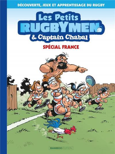 Couverture Les petits rugbymen & Captain Chabal (spécial France)