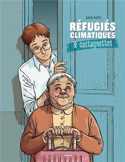 Couverture Refugiés climatiques & castagnettes tome 1