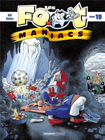 Couverture Les footmaniacs tome 19