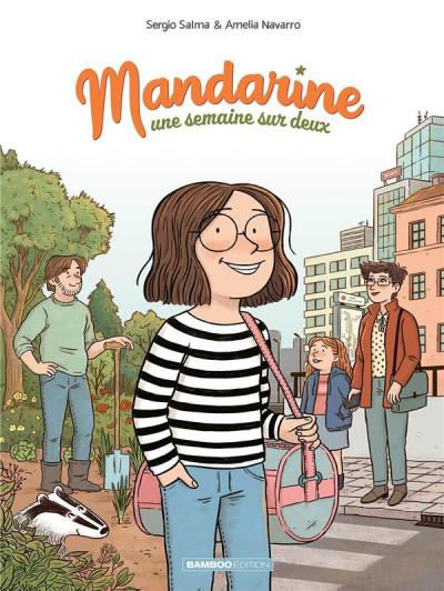 Couverture Mandarine, une semaine sur deux tome 1
