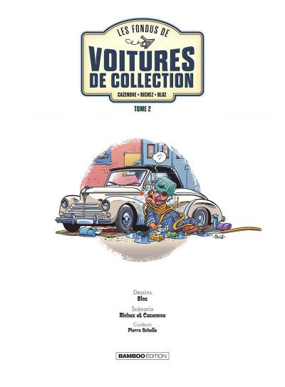 Page 2 Les fondus des voitures de collection tome 2