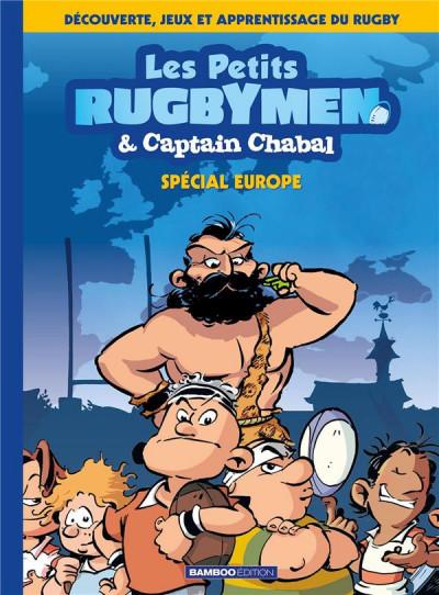Couverture Les petits rugbymen et Captain Chabal tome 2 (spécial Europe)
