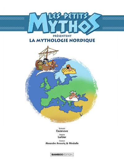 Page 2 Les petits mythos présentent : la mythologie nordique