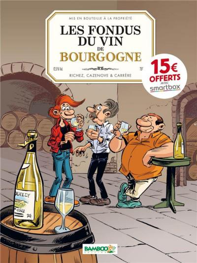 Couverture Les fondus du vin : Bourgogne (op 2021)