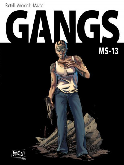 Couverture gangs tome 2 - MS13