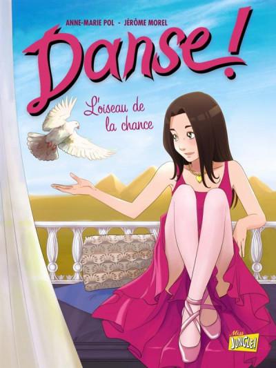 Couverture danse ! tome 4 - l'oiseau de la chance