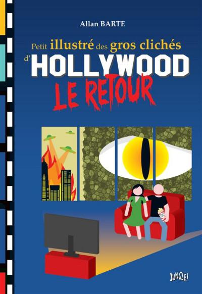 Couverture Petit illustré des gros clichés d'Hollywood tome 2
