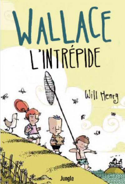 Couverture Wallace l'intrépide