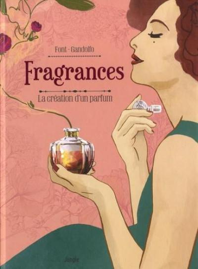 Couverture Fragrances - Dans les coulisses d'un parfum