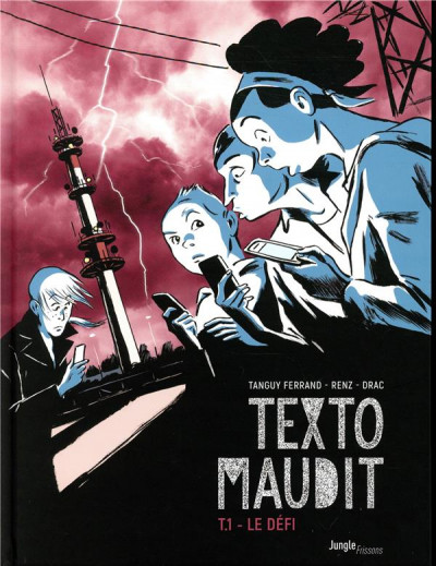 Couverture Texto maudit tome 1