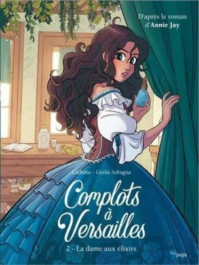 Couverture Complots à Versailles tome 2