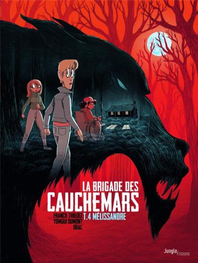 Couverture La brigade des cauchemars tome 4 - Mélissandre