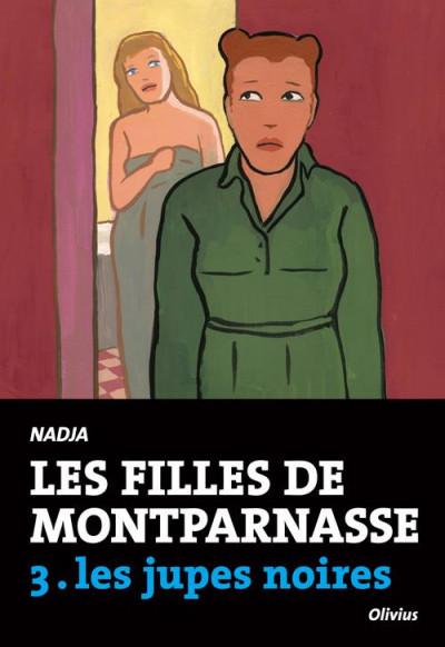 Couverture les filles de Montparnasse tome 3 - les jupes noires