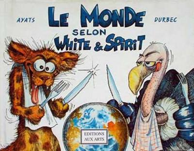 Couverture Monde selon White & Spirit (Le) tome 1 - Le monde selon White & Spirit (éd. 1997)