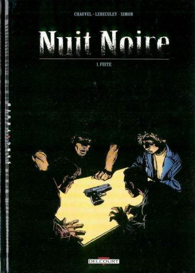 Couverture nuit noire tome 1 - fuite