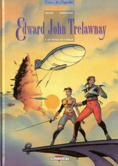 Couverture Edward John Trelawnay tome 1 - le voyage de starkos