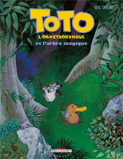 image de toto l'ornithorynque tome 1 - toto l'ornithorynque et l'arbre magique