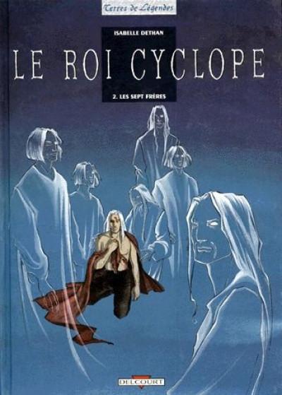 image de le roi cyclope tome 2 - les sept frères