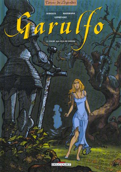 Couverture garulfo tome 4 - l'ogre aux yeux de cristal