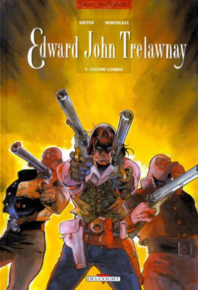 Couverture edward john trelawnay tome 3 - l'ultime combat