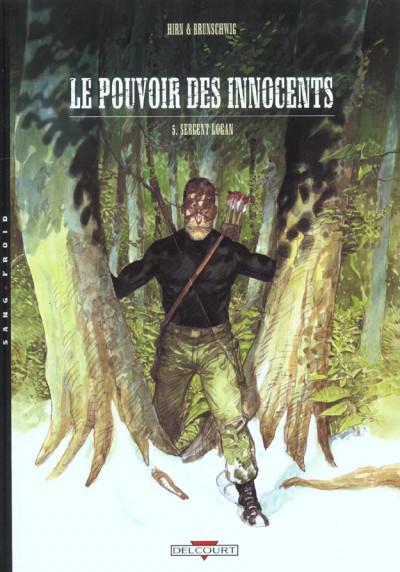Couverture le pouvoir des innocents tome 5 - sergent logan