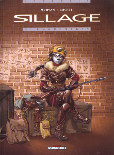 Couverture sillage tome 3 - engrenages