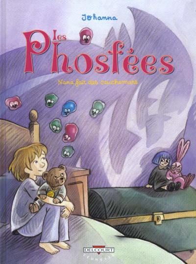 Couverture Les phosfées tome 1 - nana fait des cauchemars