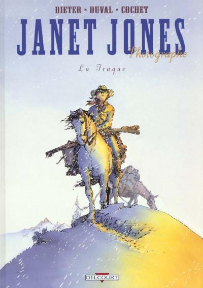 Couverture Janet Jones, photographe tome 3 - la traque