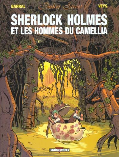 image de Baker street tome 3 - sherlock holmes et les hommes du camellia