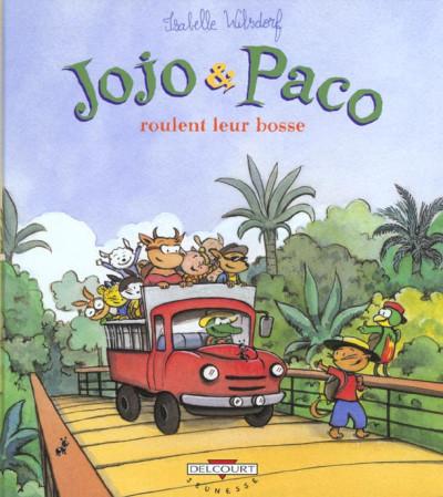 Couverture jojo & paco tome 9 - jojo et paco roulent leur bosse