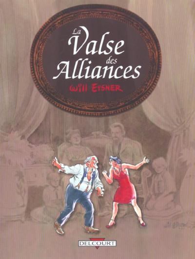 Couverture la valse des alliances tome 1