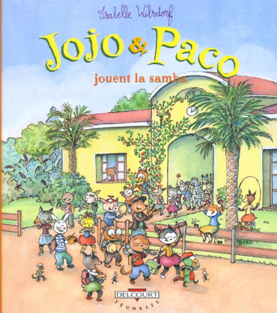 Couverture jojo & paco tome 10 - jojo et paco jouent la samba