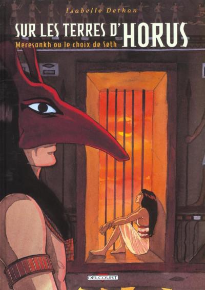 Couverture sur les terres d'horus tome 2 - meresankh ou le choix de seth