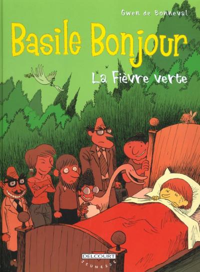 Couverture Basile bonjour tome 2 - la fièvre verte