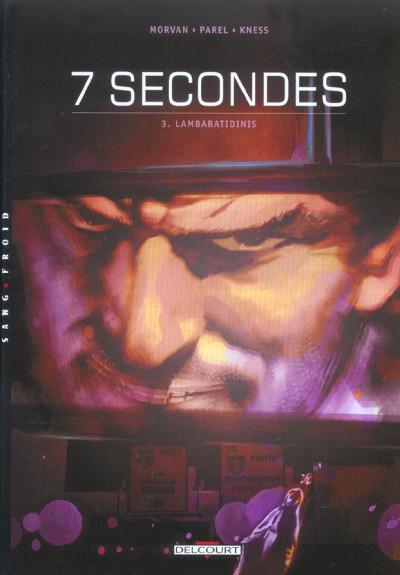 image de 7 secondes tome 3 - lambaratidinis