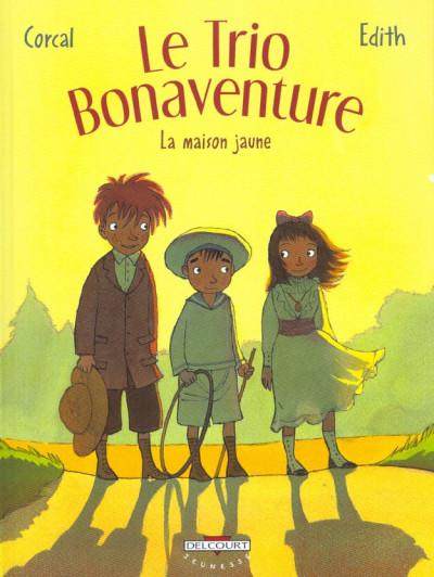 image de le trio bonaventure tome 1 - la maison jaune