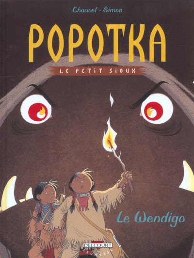 Couverture popotka le petit sioux tome 2 - le wendigo